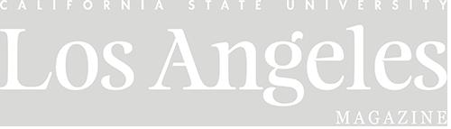 Cal State LA Magazine